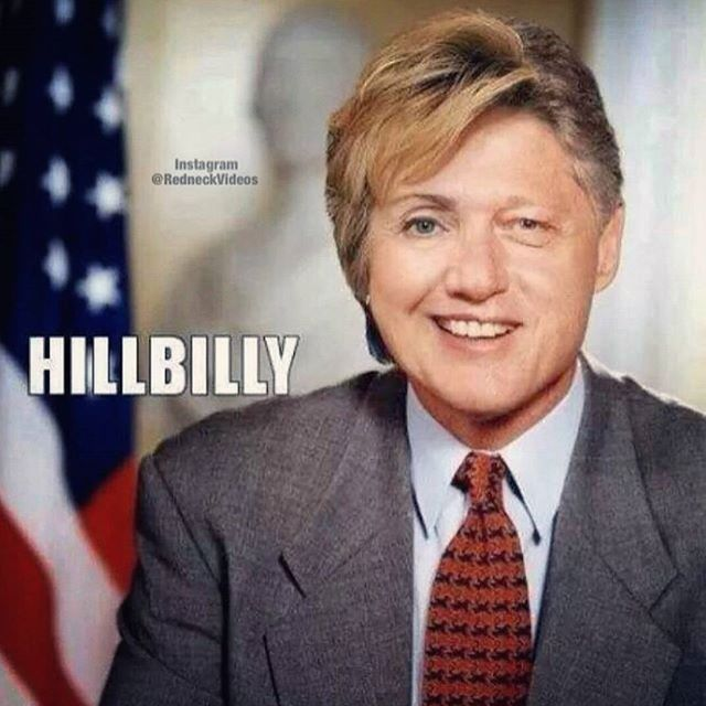 Goodnight America.  Love, Hillbilly Clinton.