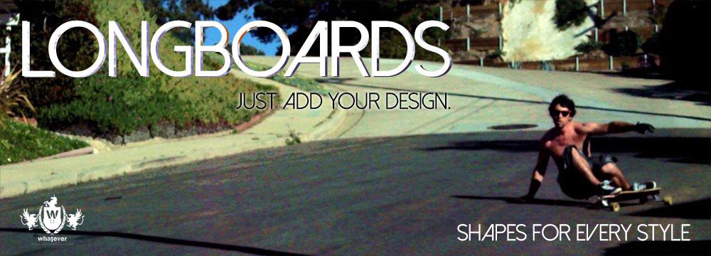 Design a Custom Skateboard or Custom Longboard - Whatever Skateboards