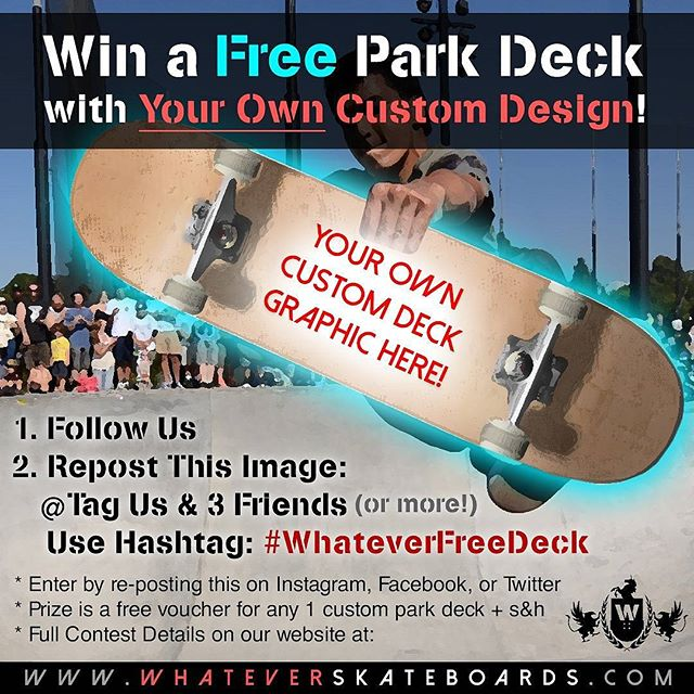 Givin away a freeeee custom deck with whatever the F u want for a graphic!!! Just follow us, repost this image, tag 3 friends and us, and use hash tag #whateverfreedeck and ur in!!#skateboard #skateboarding #skateclips #skateclipsdaily #skategram #metrogrammed #skatelife #sk8 #skateboards #skateeverydamnday #skateeveryday #sk8ord13 #skater #skatestoke #stoke #free #giveaway #skatedeck #sk8ordie #freeskateboard #freeboard #contest #whatever #whateverskateboards