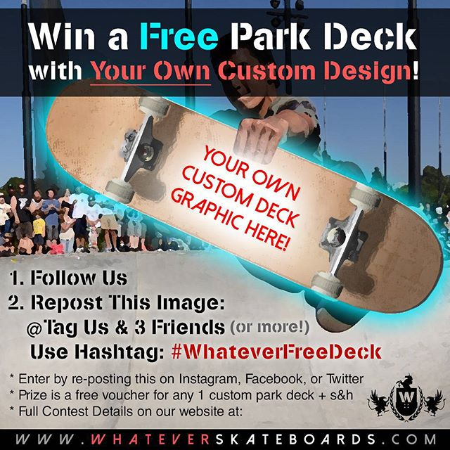 Free Custom Skateboard Deck with your own design! (And free shipping) follow the instructions to repost and enter to win!!  . #whateverfreedeck #skateboard #skateboarding #sk8 #skatelife #skateboardingisfun #skateboards #customskateboard#customskateboards #contest#skateboardcontest #giveaway #free #skateordie #sk8ordie #skatepark #art #graphicdesign #design #winning #win #whatever  #whateverskateboards