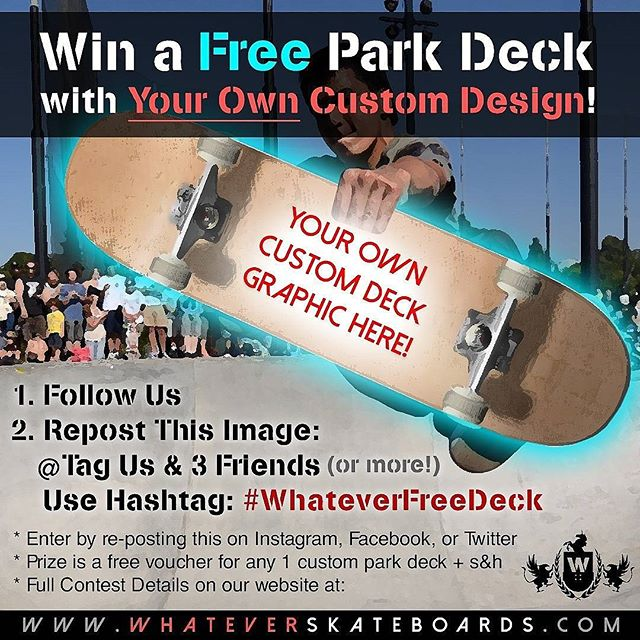 Last chance to enter the August free custom deck giveaway!  Use hashtag #whateverfreedeck with your repost of this image and tag 3 friends.  We pick a winner tomorrow and chances are really good to win so get in while you can! # #freeskateboard #freedeck #whateverskateboards #whatever #giveaway #skateboardgiveaway #customskateboard #customdeck #deck #skateboarding #skateboard #skateart #skateboardart #sk8 #snappeddeck #newdeck #customskateboards