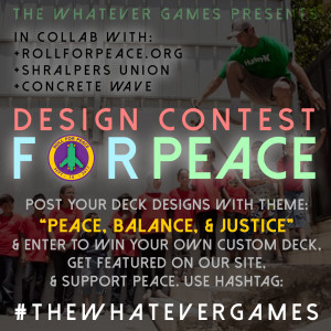 PEACE-BALANCE-JUSTICE-rollforpeace-design-contest-whatever-skateboards